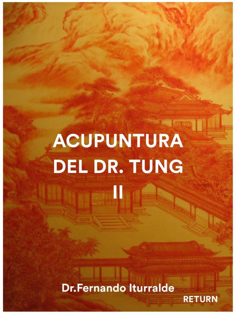 Acupuntura Tung tomo II